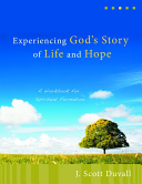 Experiencing God s Story of Life and Hope