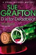 D is for Deadbeat  A Kinsey Millhone Novel 4
