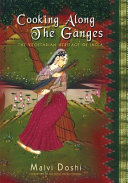 Cooking Along the Ganges