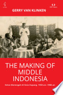The Making of Middle Indonesia
