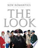 New Romantics  The Look