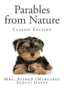 Parables from Nature  Classic Edition