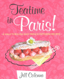 Teatime In Paris  : in paris! jill colonna shows you the...