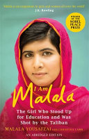 I Am Malala : took control of the swat valley, one girl...