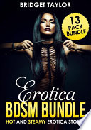 Erotica Bundle  Hot And Sexy Steamy Erotica Stories