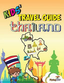 Kids  Travel Guide   Thailand