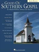 Good Ol  Southern Gospel