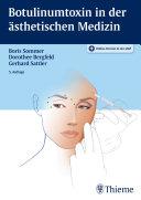 Botulinumtoxin in der ästhetischen Medizin