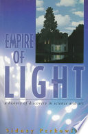 Empire Of Light : a physicist with the vision...