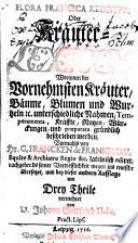 Flora francica rediviva, oder Kräuter-Lexicon ... ins teutsche übersetzet, und bey dieser andern Aufflage um drey Theile vermehret von Johann Gottfried Thilo