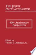 The Jesuit Ratio Studiorum