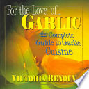 For the Love Of-- Garlic