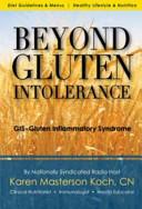 Beyond Gluten Intolerance