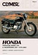 Honda Twinstar Rebel 250 Nighthawk 250 1978 2003