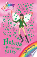 Rainbow Magic  Helena the Horseriding Fairy