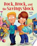 Rock  Brock  and the Savings Shock