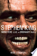 Stephen King: Monsters Live in Ordinary People