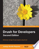 Drush for Developers   Second Edition