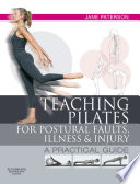 E Book Teaching Pilates for Postural Faults  Illness and Injury