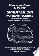 Mercedes Benz Dodge Sprinter Cdi 2000 2006 Owners Workshop Manual