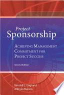 Project Sponsorship : new case studies, expanded assessment tools, and templates—shows...