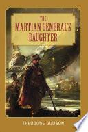 The Martian General s Daughter Book PDF