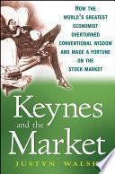 Keynes and the Market Book PDF
