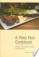 A Pied Noir Cookbook