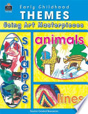 Early Childhood Themes Using Art Masterpieces