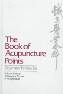 The Book Of Acupuncture Points book
