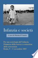 Per una sociologia dell infanzia  Dinamica della ricerca e costruzione delle Conoscenze