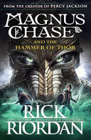 Magnus Chase 02 and the Hammer of Thor