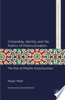 Citizenship  Identity and the Politics of Multiculturalism