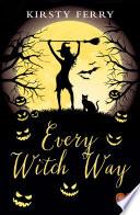 Every Witch Way  Choc Lit