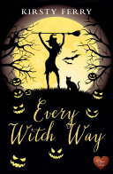 Every Witch Way (Choc Lit)