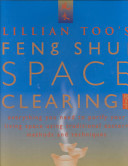 Lillian Too s Feng Shui Space Clearing Kit