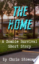 The Home by Chris Stoesen