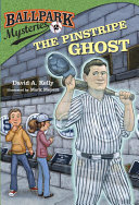 Ballpark Mysteries #2: The Pinstripe Ghost