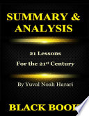 Book Summary   Analysis   21 Lessons for the 21st Century By Yuval Noah Harari