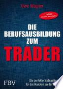 Die Berufsausbildung zum Trader