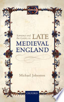 Romance and the gentry in late medieval England / by Michael Johnston.