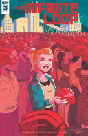 Infinite Loop: Nothing But The Truth #3 : to desperate measures. after all she's been...