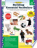 Building Essential Vocabulary  Ages 4   9