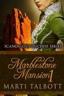 Marblestone Mansion