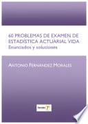 60 PROBLEMAS DE EXAMEN DE ESTADÍSTICA (ebook)