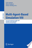 Multi Agent Based Simulation VIII