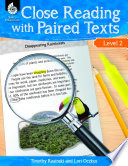 Close Reading with Paired Texts Level 2  Engaging Lessons to Improve Comprehension