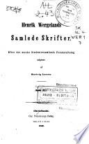 Henrik Wergelands samlede skrifter: bd. Større digte