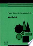 Waldethik