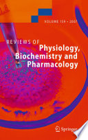 Reviews Of Physiology Biochemistry And Pharmacology 159 book